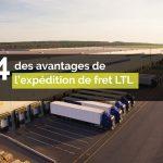 Des avantages de transport LTL