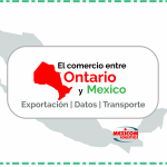 Relación comercial y exportación entre Ontario y Mexico