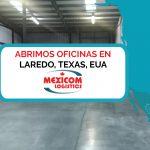 Nuevas oficinas de Mexicom Logistics en Laredo Texas