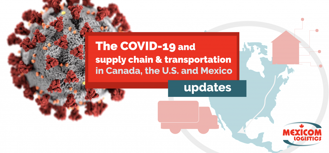 COVID-19 and supplu chains and transport in North America updates