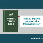 The ABC of Partial Truckload with trilingual glossary