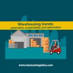 Warehousing trends: automation, sustainability, and optimization