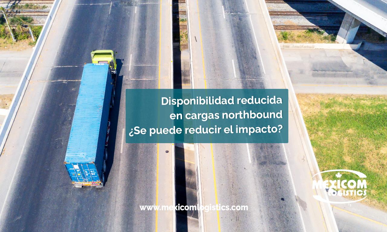 Disponibilidad reducida en cargas northbound: ¿se puede reducir el impacto?
