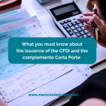 What you must know aboutthe issuance of the CFDI and thecomplemento Carta Porte